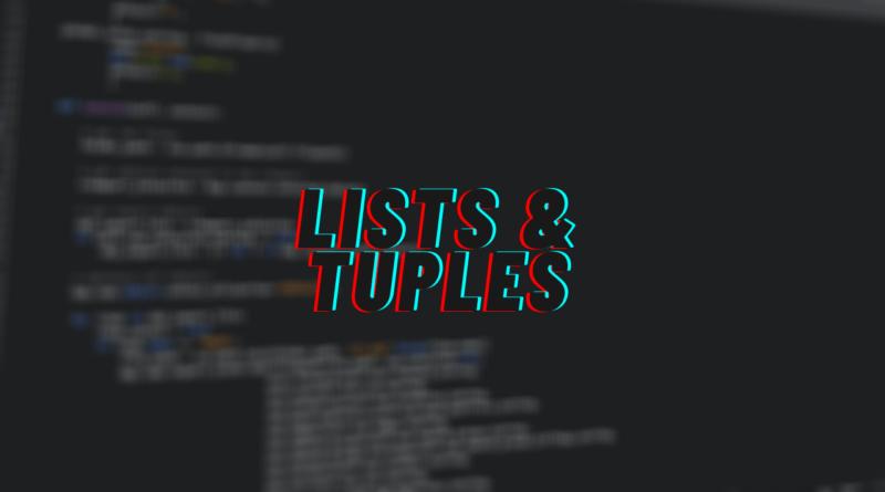 lists and tuples