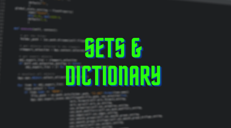 sets and Dictionary in python